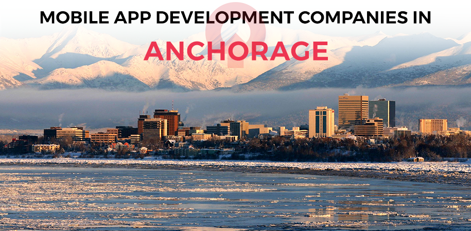 mobile app development companies anchorage