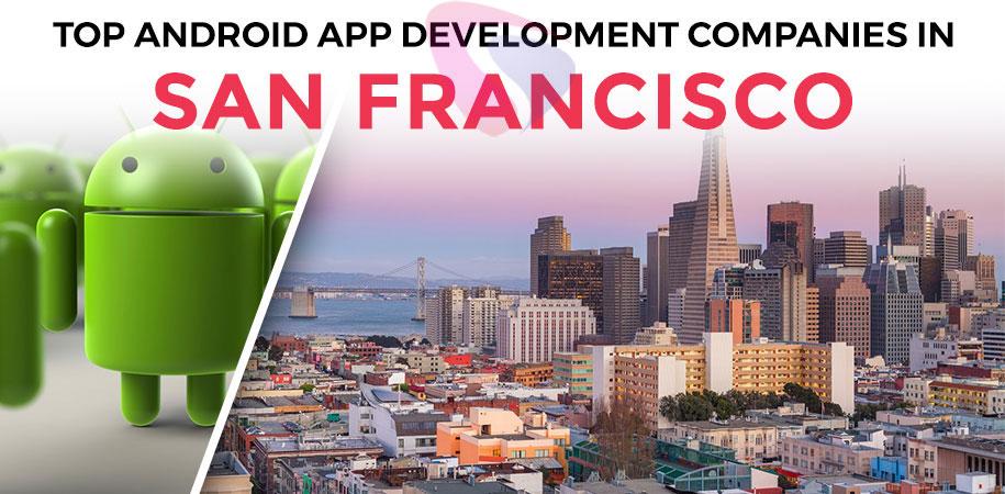 android app development companies san francisco
