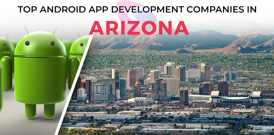 android app development companies arizona