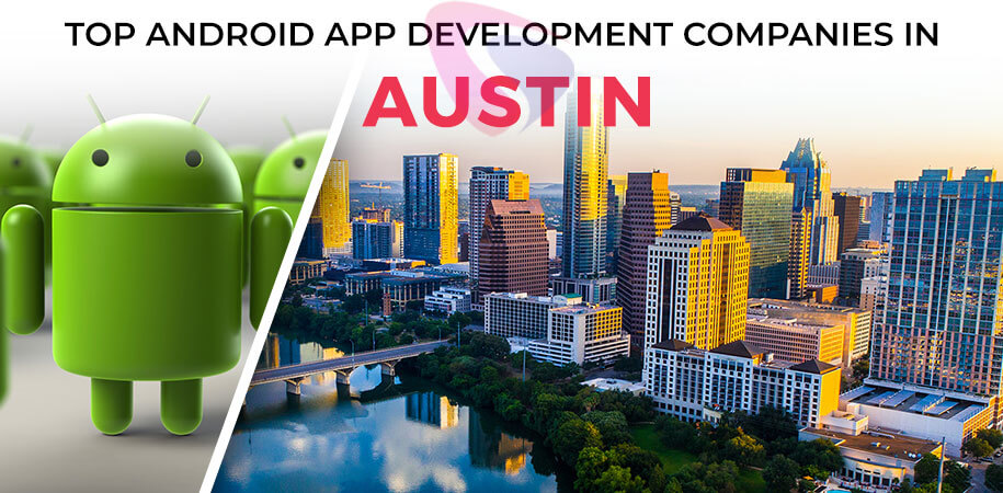 android app development companies austin
