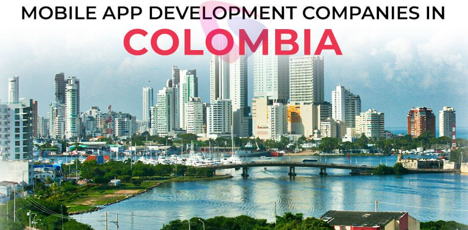 mobile app development companies colombia