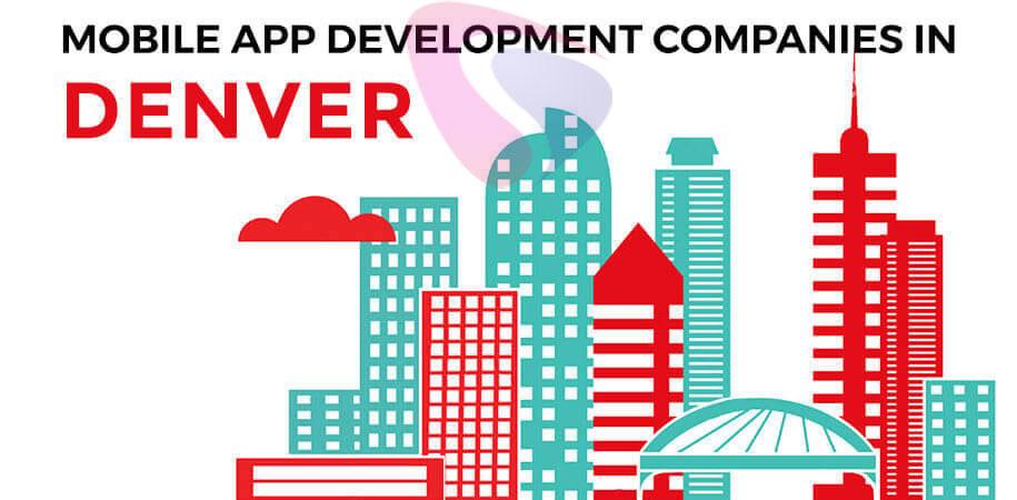 mobile app development companies denver