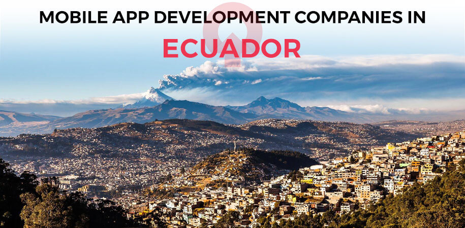 mobile app development companies ecuador