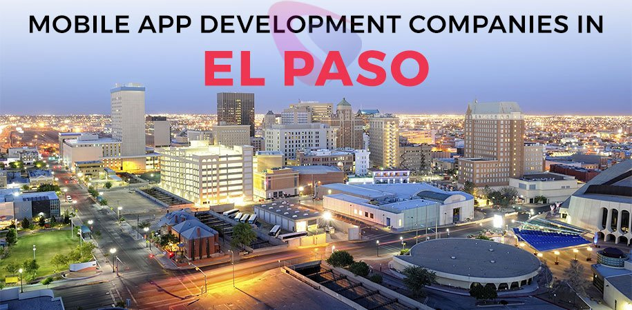 mobile app development companies el paso