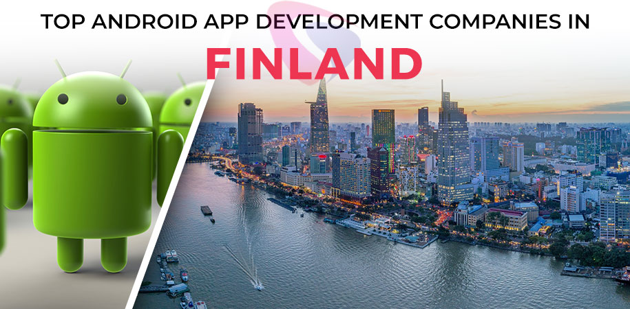 android app development companies finland