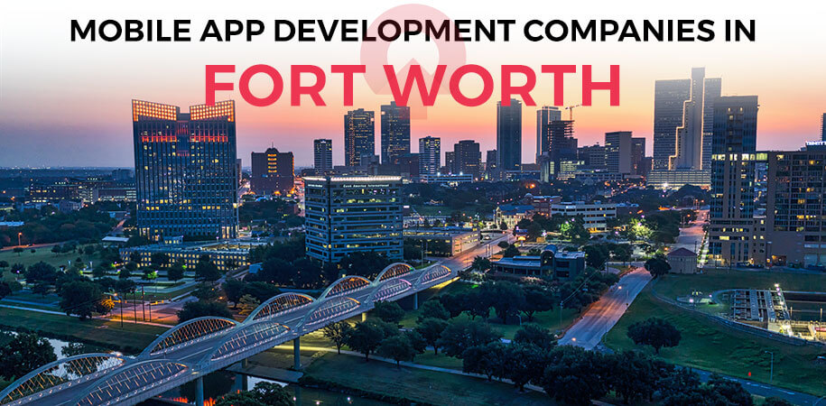 mobile app development companies fort worth