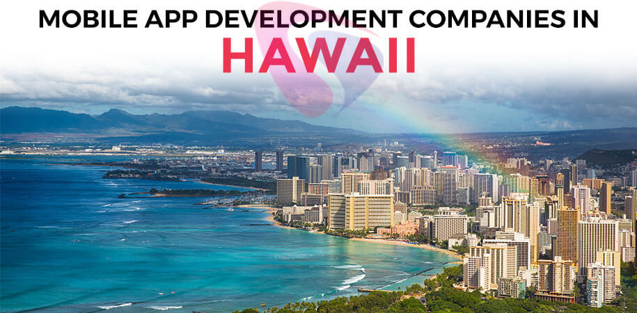 mobile app development companies hawaii