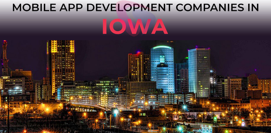 mobile app development companies iowa