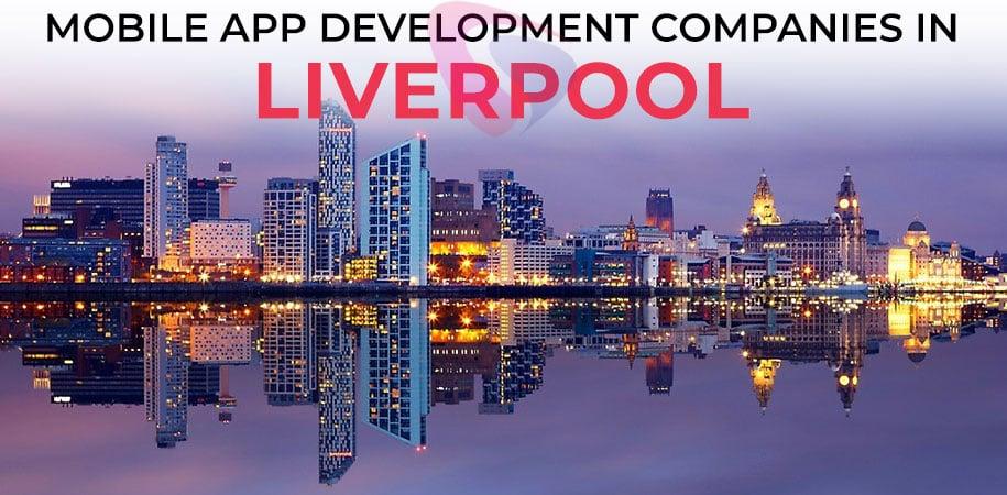 mobile app development companies liverpool
