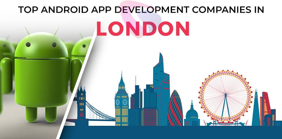 android app development companies london