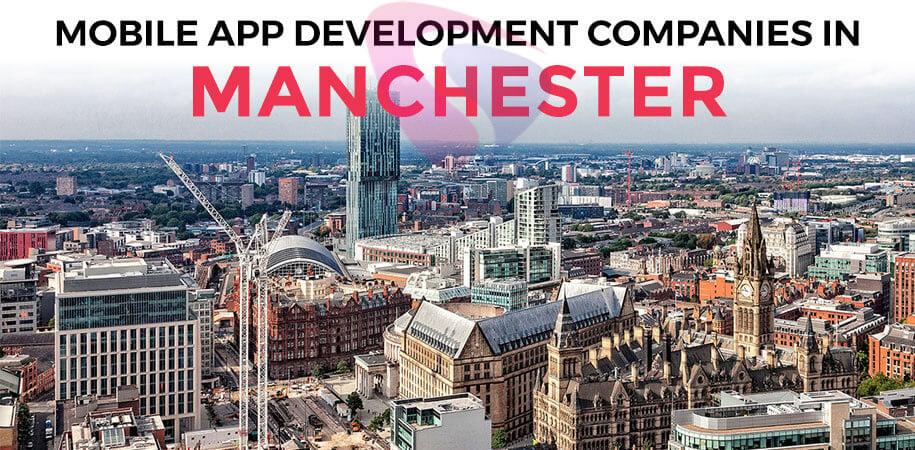 top app development companies manchester