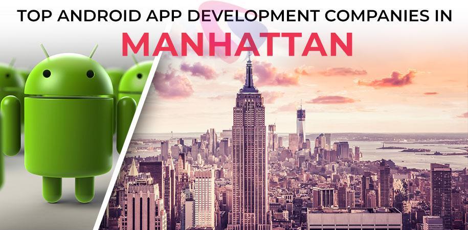android app development companies manhattan