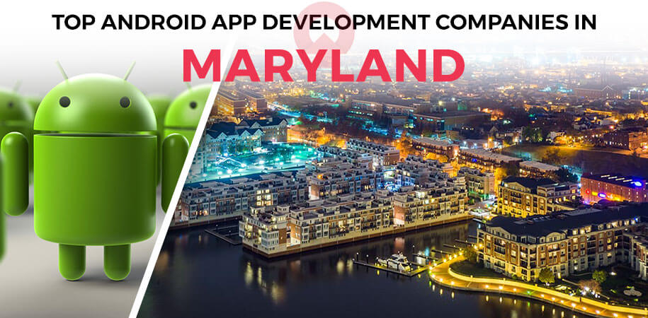 android app development companies maryland