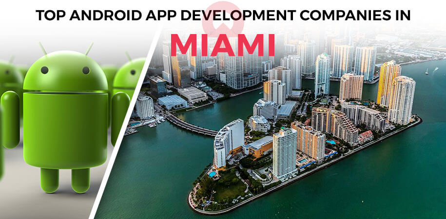 android app development companies miami