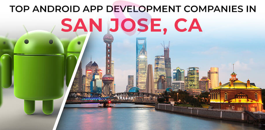 android app development companies san jose