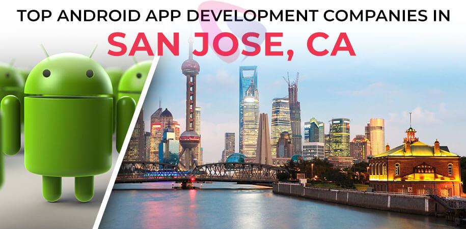 android app development companies san jose