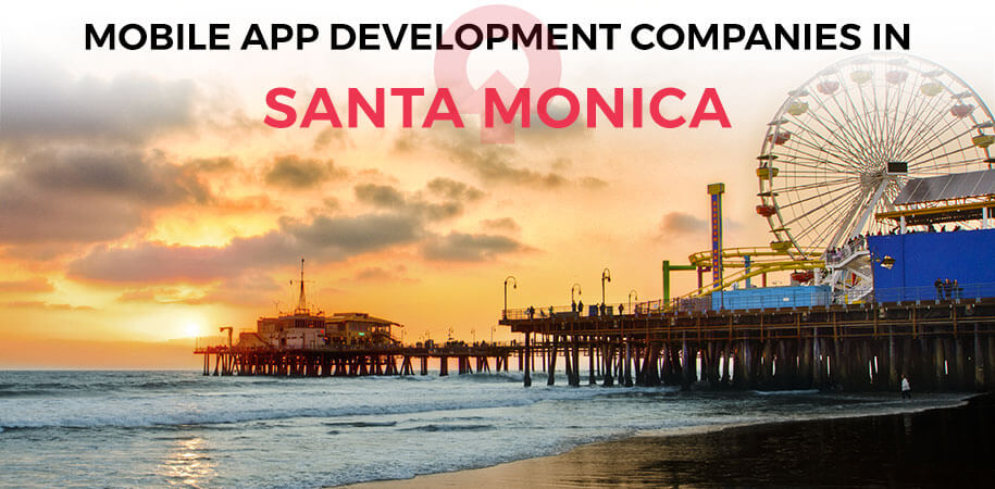 mobile app development companies santa monica