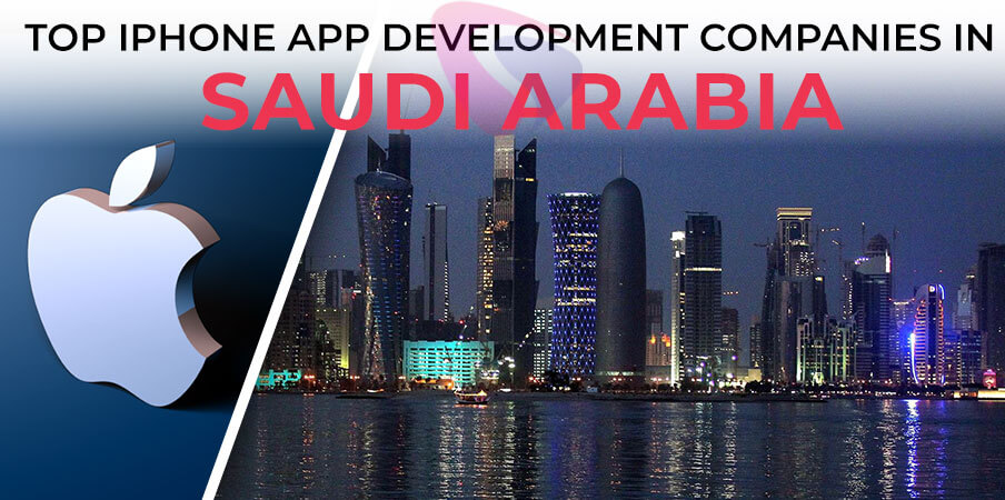 iphone app development companies saudi arabia