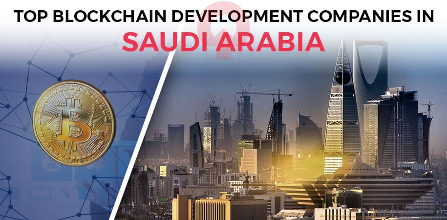blockchain development companies saudi arabia