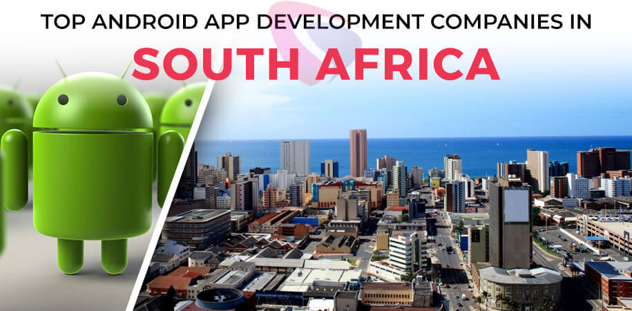 android app development companies south africa