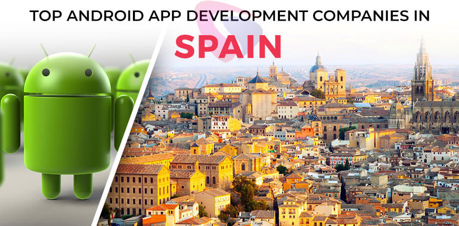 android app development companies spain