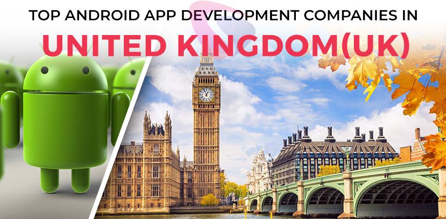 android app development companies uk