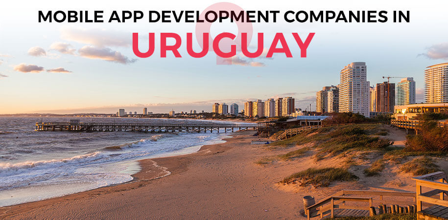 mobile app development companies uruguay