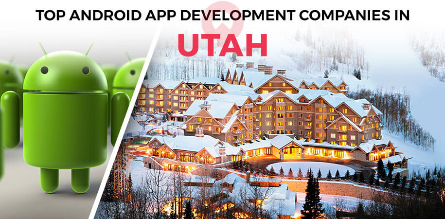 android app development companies utah