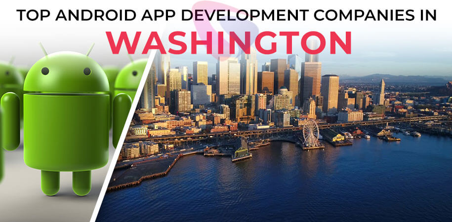 android app development companies washington