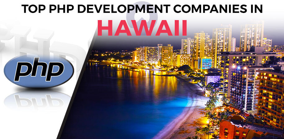 php development companies hawaii