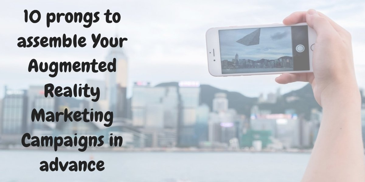 augmented reality marketing campaigns