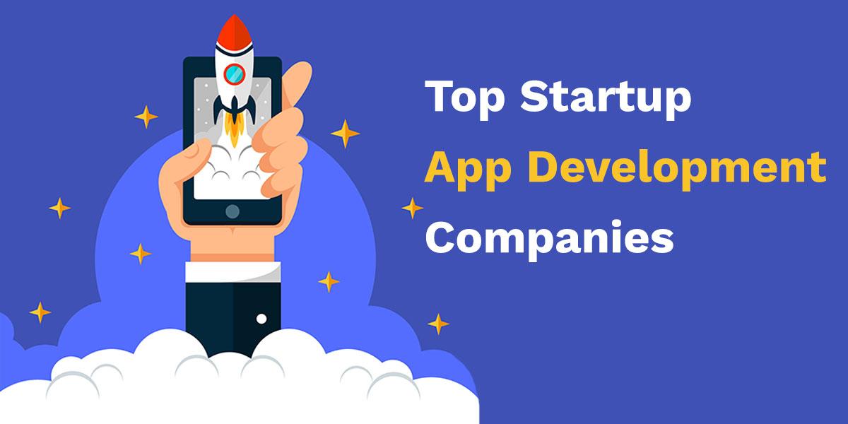 top startup app development companies