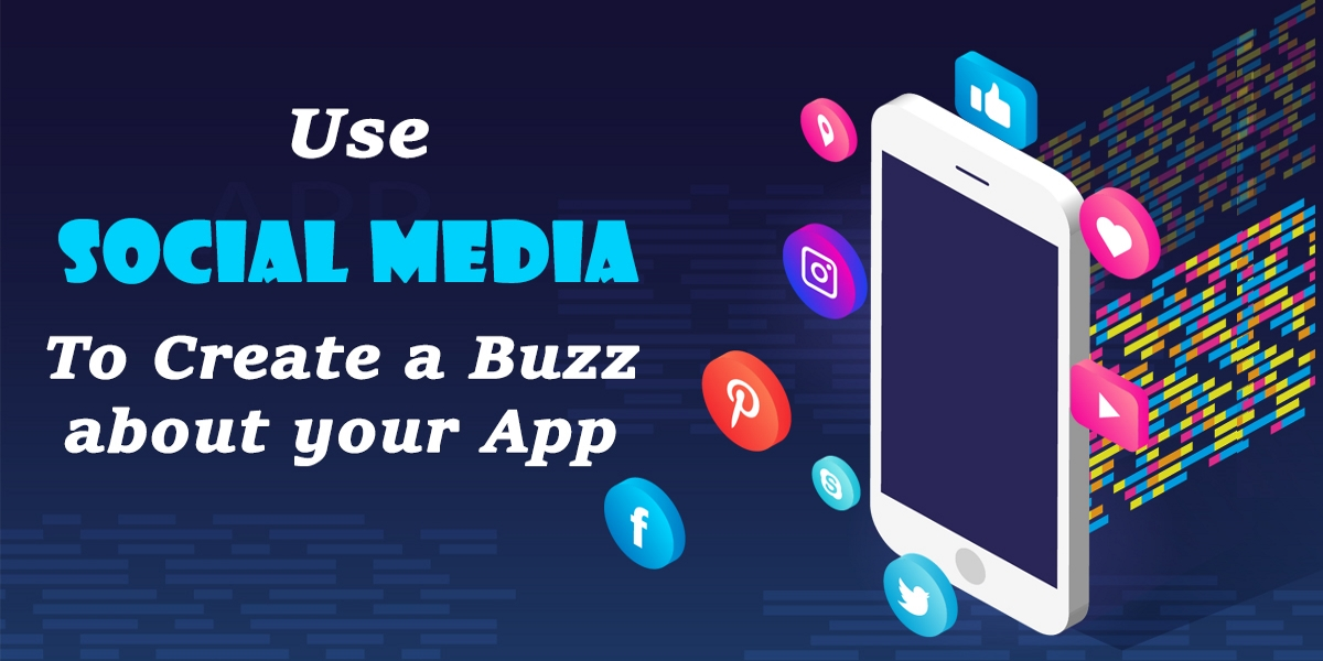 buzz about your app on social media