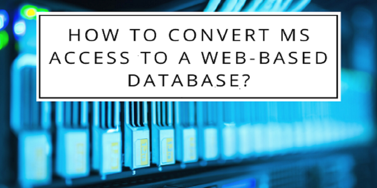 convert ms access to web based database