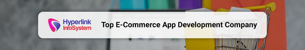top ecommerce app development company